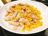 黃金玉米炒嫩雞胸肉